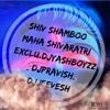 JAI SHIV SHAMBO[MAHA SHIVARATRI ]-EXCLU.DJYASHBOYZz_DJPRAVISH_DJJEEVESH [ FEEDBACK=FULL MUSIC SOON]