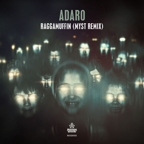 Adaro - Raggamuffin (MYST Remix) [OUT NOW]