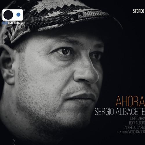 Sergio Albacete AHORA