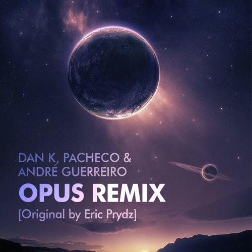 Opus [Pacheco, DanK & André Guerreiro Remix] FREE DOWNLOAD