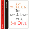 The Life and Loves of a She-Devil, By Fay Weldon, Read by Patricia Hodge