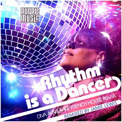 Diva Avari & The French House Mafia - Rhythm is a Dancer (Jamie Lewis Purple Room Mix)