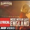 Mere Miyan Gaye England Rangoon Saif Ali Khan Kangana Ranaut Shahid Kapoor