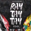 Mya & Uncle Ellis - Ray Tay Tay (Remix) (2017 Soca)