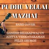 Pudhu Vellai Mazhai Cover | Feat Scene Contra: The Band [VIDEO LINK BELOW]