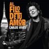 Carlos Vives - Al Filo De Tu Amor [ Versión Personal - Iván Salas DJ ] FREE DOWNLOAD BUY