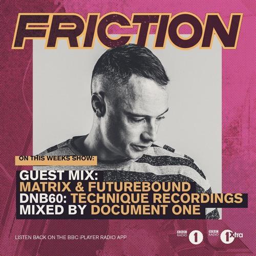 Matrix & Futurebound - Guest Mix for Friction on BBC Radio 1 (Jan. 2017)