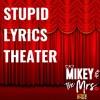 Stupid Lyrics Theater: Nicki Minaj- Super Bass