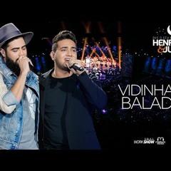 Henrique e Juliano - VIDINHA DE BALADA DVD O Ceu Explica Tudo