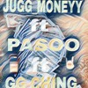 GET THIS MONEYY x Jugg_Moneyy x pasoo x GG CHING