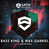 Bass King & Max Gabriel - Carnival | OUT NOW