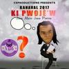 Jean Marc Jean Pierre - Ki pwojè'w - Kanaval 2017