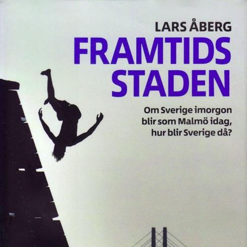 Avsnitt 18. Lars Åberg i Framtidsstaden
