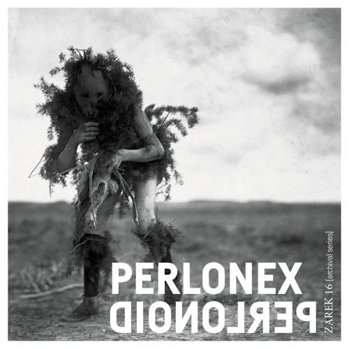Zarek 16: Perlonex - Perlonoid