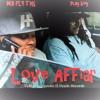 Love Affair Song. Play Boy feat Mr. Fly TNs