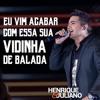 Henrique E Juliano - Vidinha De Balada (DVD2017)