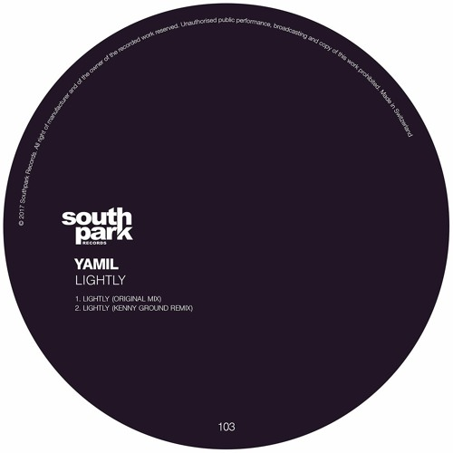 Yamil - Lightly [Southpark Records 103]