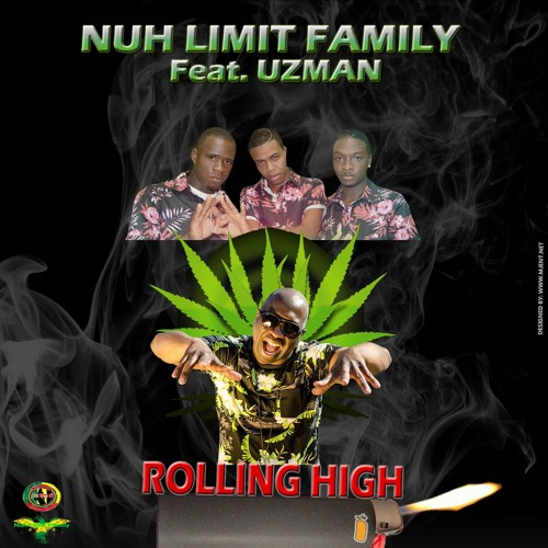 Nuh Limit Family Ft Uzman - Rolling High (Main)