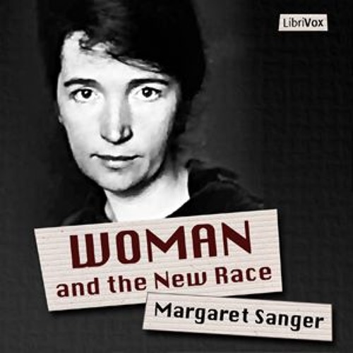 Margaret Sanger, Planned Parenthood founder, psycho nazi bitch, in her own words.