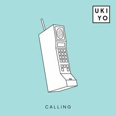 Ukiyo - Calling (feat. Your Girl Pho)
