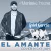 El Amante (Nicky Jam) - Eniel García COVER