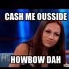 Cash Me Ousside How Bout Dah (REMIX) [Prod. By UBN]