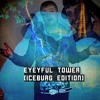 "Character - EyeyFul Tower ""IceBurg Edition"" The Mixtape FALATO GANG OFFICIAL"