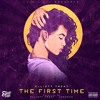 Elliott Trent - The First Time (prod. by elliott trent & jughead)