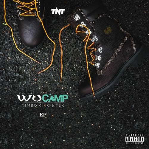TNT [Timbo King N Tek] - WuCamp