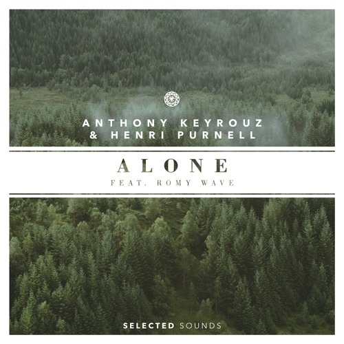 Anthony Keyrouz & Henri Purnell ft. Romy Wave - Alone (Cover Remix)