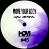 Raw Mental - Come On (Original Mix)