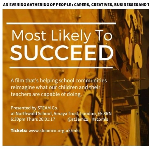 STEAM Co. community screening of 'Most Likely to Succeed' #SCOMLS