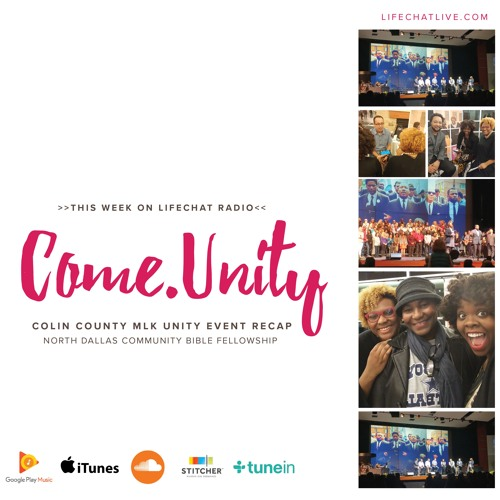 #32: Come.Unity Live Recording at Colin County MLK