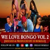 WE LOVE BONGO VOL 2 - DJ BOKELO