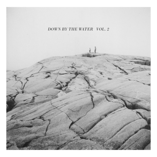 Down by the Water Vol. 2