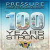 100 Years Strong - Pressure feat. Stanley & the Ten Sleepless Knights