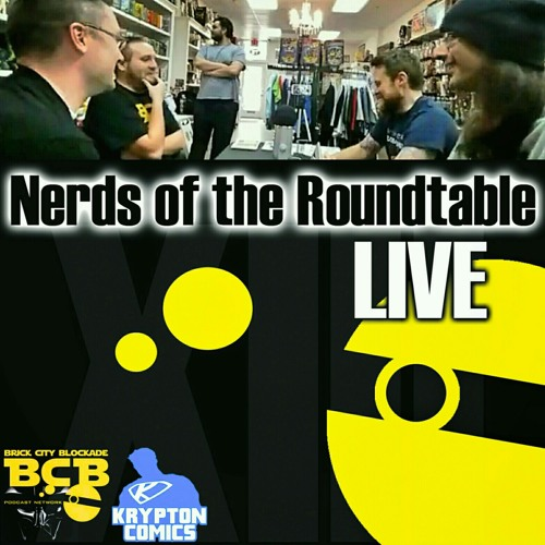 Episode XIII 'Nerds of the Roundtable' LIVE