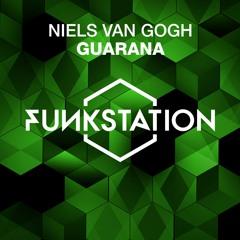 NIELS VAN GOGH - Guarana (Extended Mix)