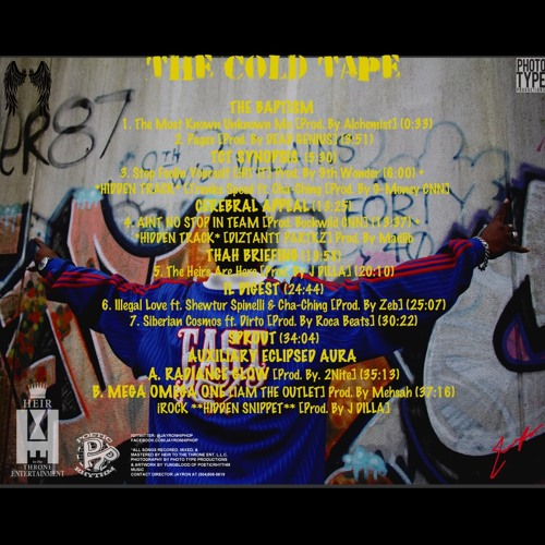 MR NAPALM & DJ JAYRON PRESENTS AN HEIR TO THE THRONE PRODUCTION - THE COLD TAPE [EXTENDED EDITION]