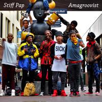 Stiff Pap - Amagroovist (Baby Girl)