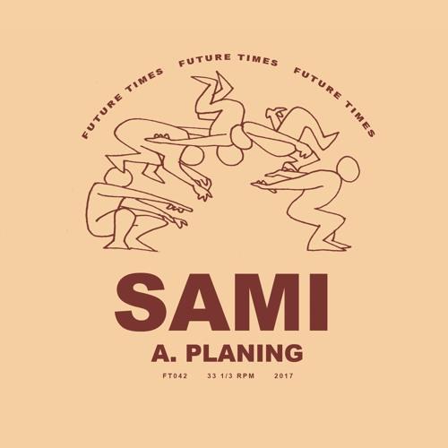 "Sami - Planing - 12"" - FT042"