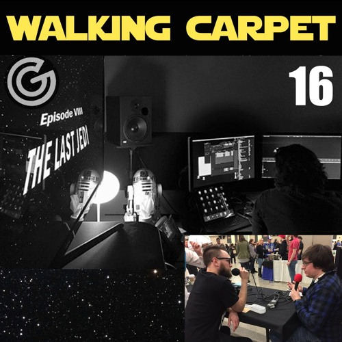 Walking Carpet #16: Looking Ahead to The Last Jedi