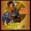 R-TADAX>SONG TITLE  [POST👠] GOLD👉🏿 Follow ✔ /PLAQUE RIDDIM