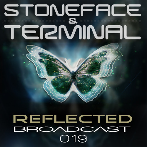 The DJ's Stoneface & Terminal Reflected Broadcast 19