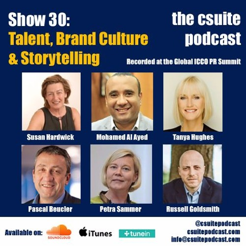 Show 30: Talent, Brand Culture & Storytelling - Global ICCO PR Summit part 1