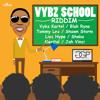 Vybz School Riddim [MS]MIXXX