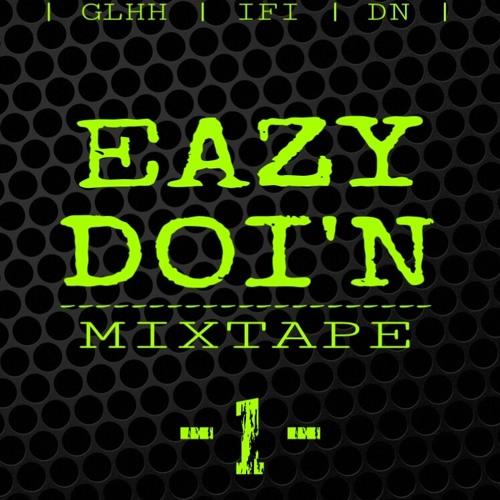 EAZY DOI'N - ONE