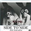 Ariana Grande - Side To Side Remix(feat. Nicki Minaj) by MR.DOL[FREE DOWNLOAD].mp3