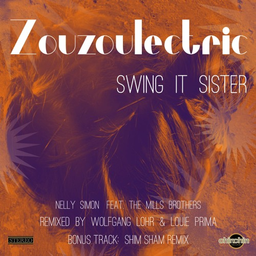 Zouzoulectric - Swing It Sister-  Snippets