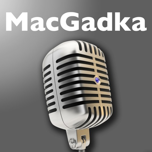 MacGadka #128: Ćma w dzień, czyli wszystko o naszych ulubionych aplikacjach